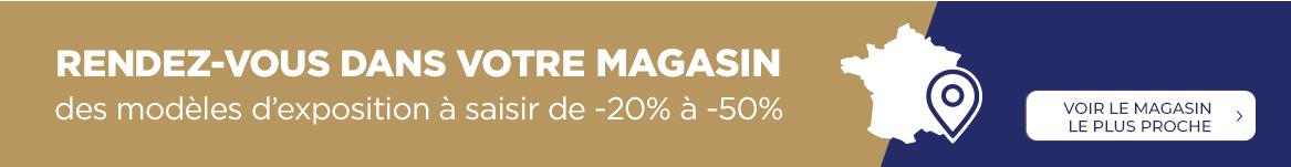Rendez-vous dans votre magasin : des modèles d'exposition à saisir de -20% à -50%
